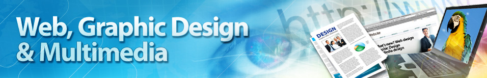 Web, Graphic Design and Multimedia